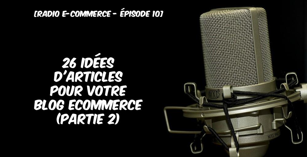 26 idées d'articles pour votre blog (partie 2)