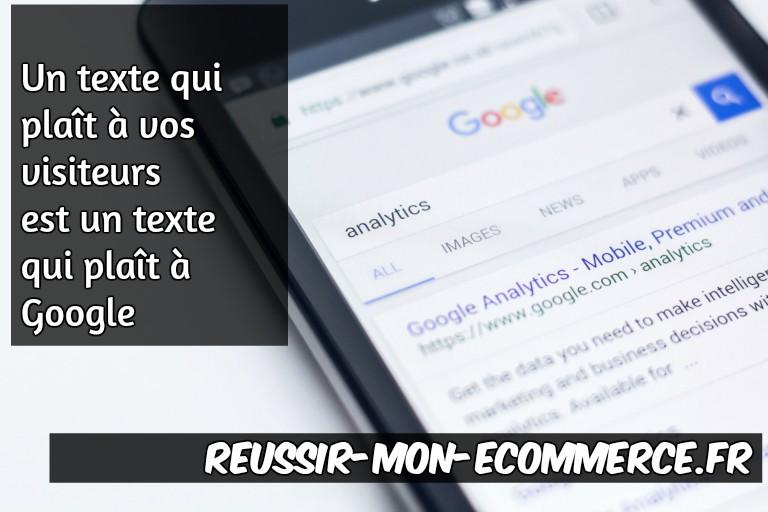 Un texte qui plaît à vos utilisateurs est un texte qui plaît à Google