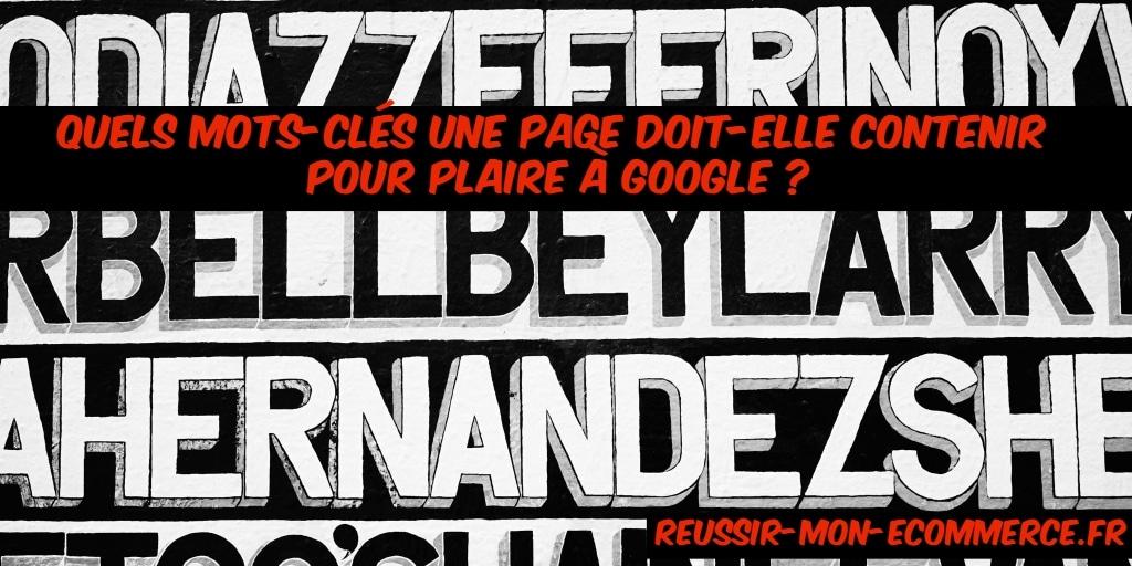 Quels mots-clés une page doit-elle contenir pour plaire à Google ?