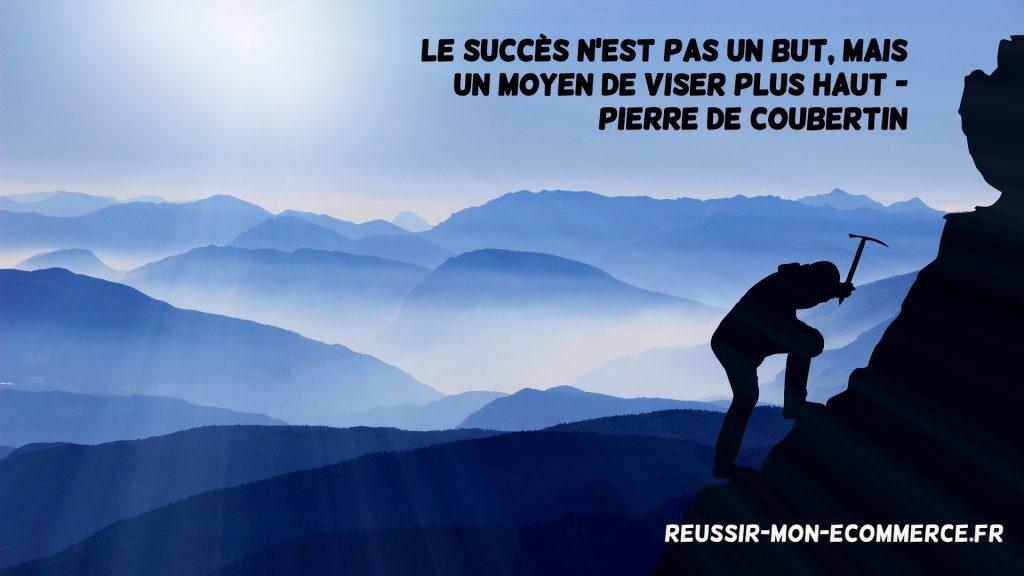 Le succès n'est pas un but, mais un moyen de viser plus haut.