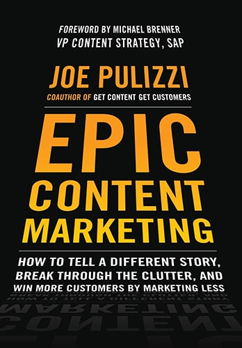 Joe Pulizzi coauthor of get content get customers. Epic content marketing. Joe Pulizzi