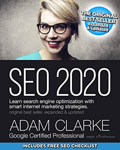SEO 2020. The original best seller. Google certified professionnal. Adam Clarke.