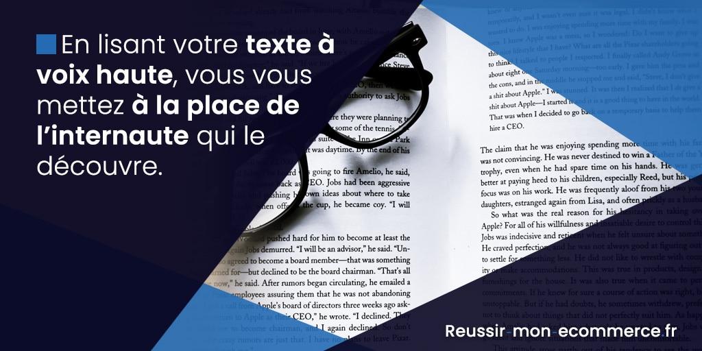 En lisant votre texte à voix haute, vous vous mettez à la place de l'internaute qui le découvre.