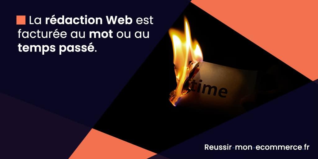 La rédaction Web est facturée au mot ou au temps passé.