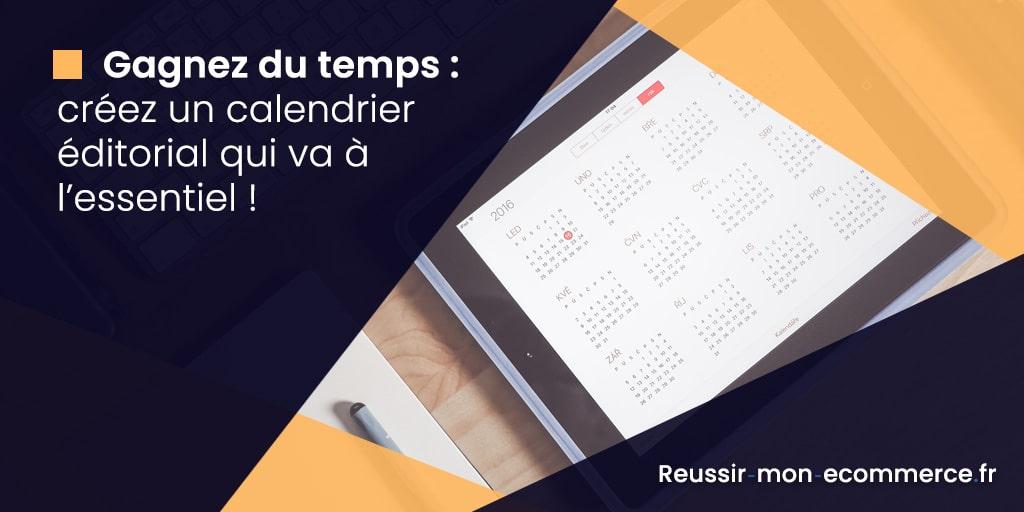 Gagnez du temps : créez un calendrier éditorial qui va à l'essentiel !