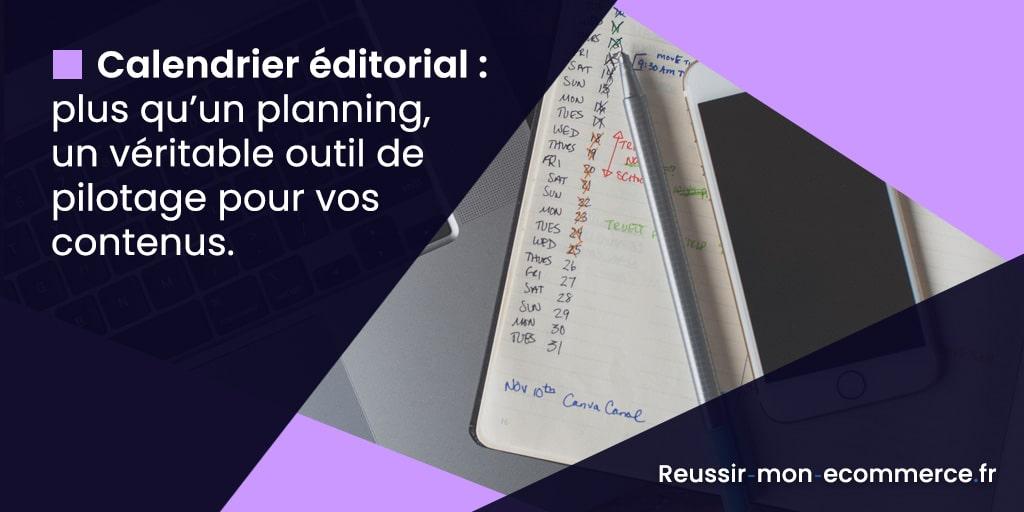 Calendrier éditorial : plus qu'un planning, un véritable outil de pilotage pour vos contenus.