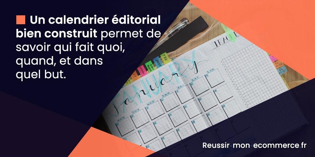 Un calendrier éditorial bien construit permet de savoir qui fait quoi, quand, et dans quel but.