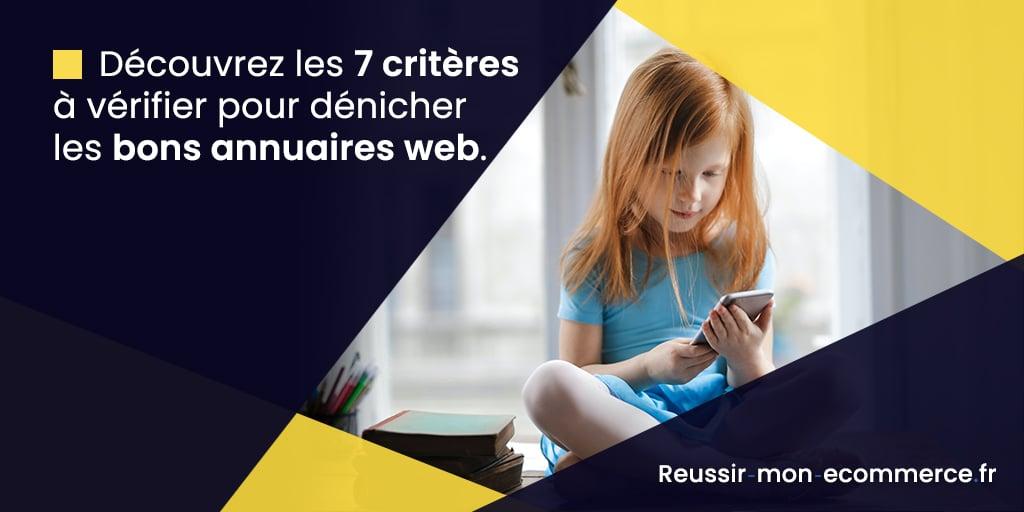 Découvrez les 7 critères à vérifier pour dénicher les bons annuaires web.