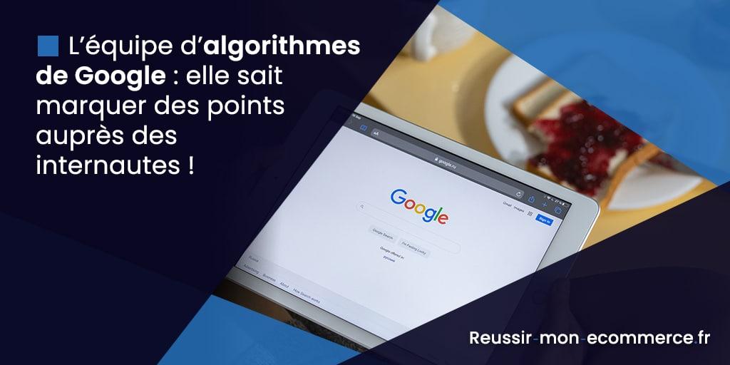 L'équipe d'algorithmes de Google : elle sait marquer des points auprès des internautes !