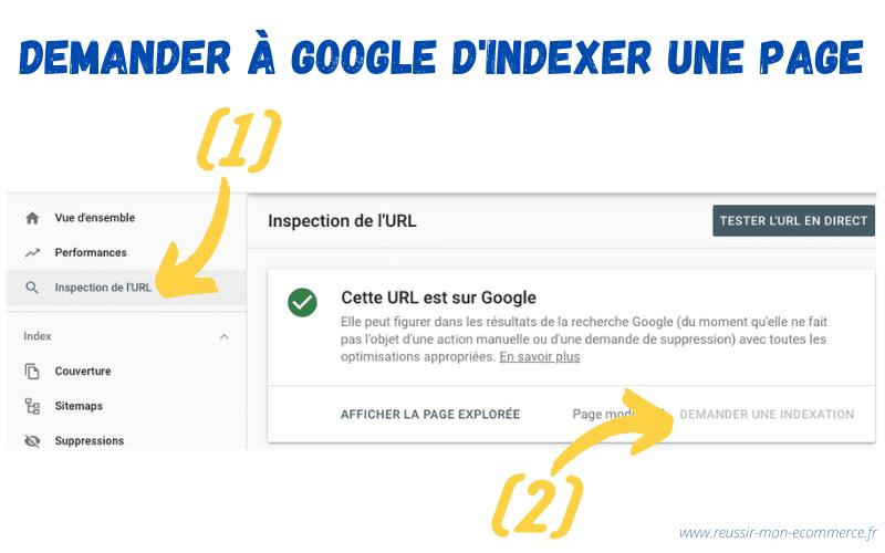 Demander à Google d'indexer une page via la Search Console.